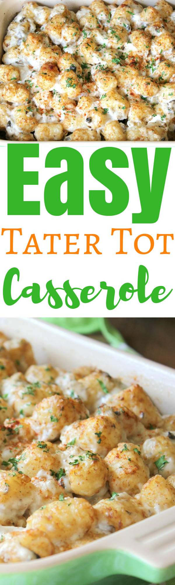 A big green baking dish full of the delicious Easy Tater Tot Casserole recipe.