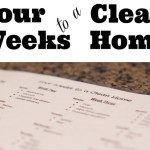 Four Weeks to a Clean Home {Printable}