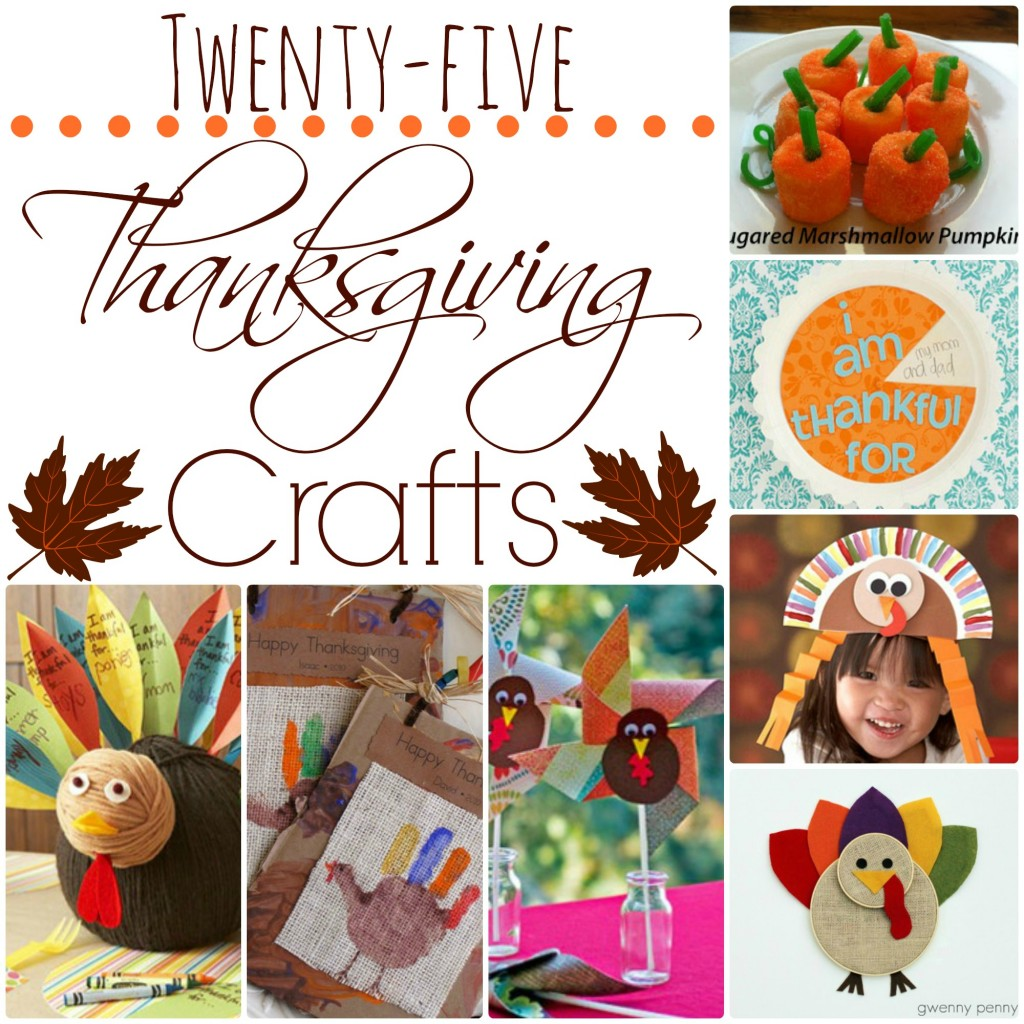 "Whether they be things to decorate your home with, snacks to share, or ways to set your table, these 25 Thanksgiving crafts will help you say ""Thanks!"""