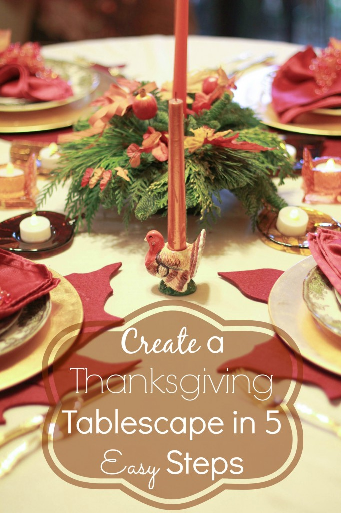 create a thanksgiving tablescape