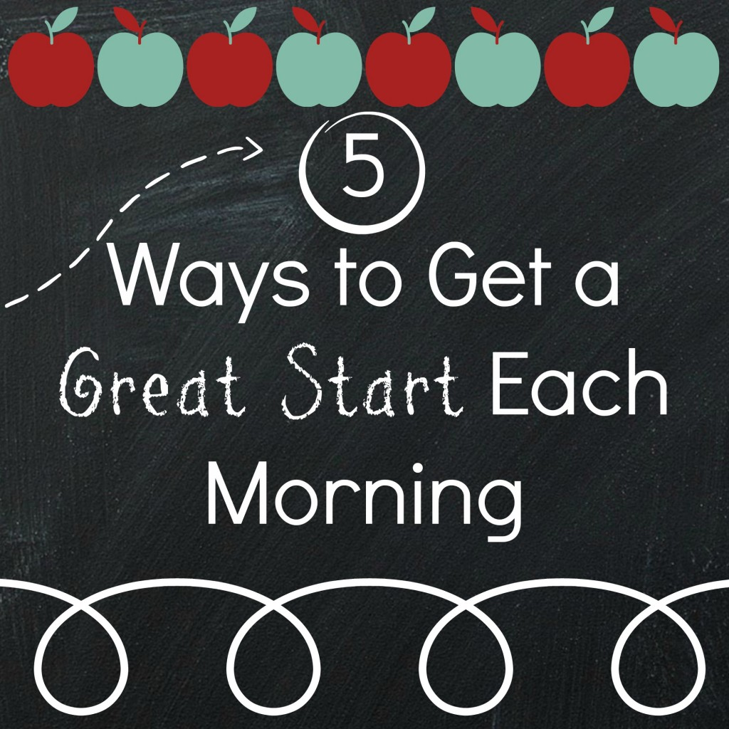 5 Ways to Get a Great Start