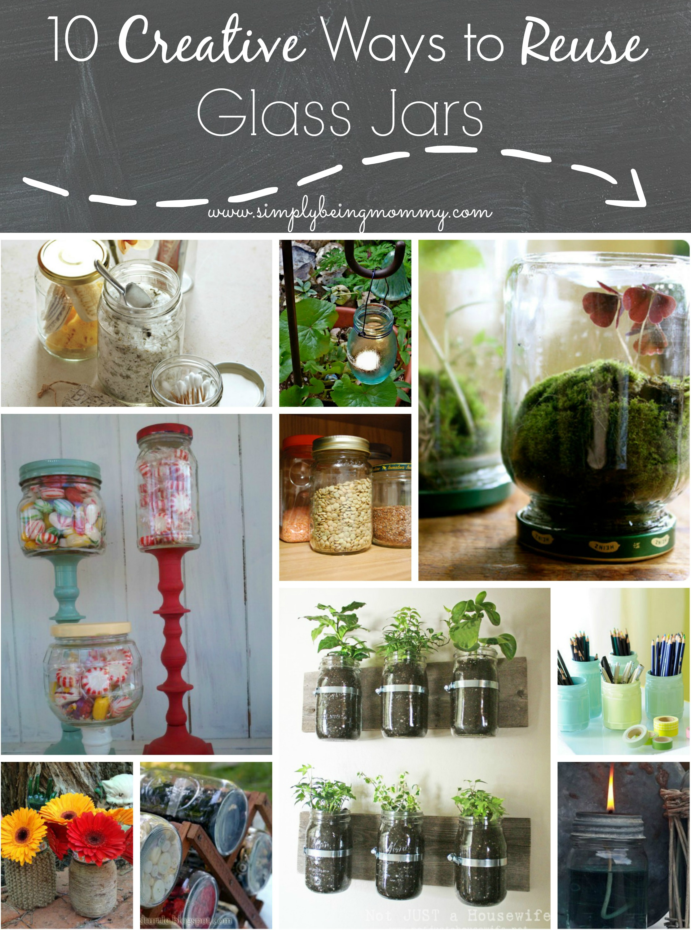 10 creative ways to reuse glass jars simply being mommy for Creative things to put in vases
