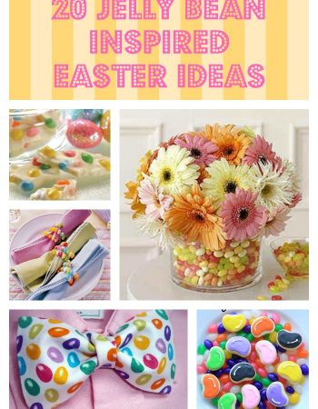 Jelly Bean Inspired Easter ideas