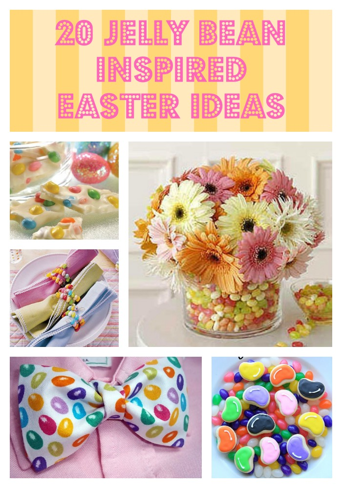 Jelly Bean Inspired Easter ideas