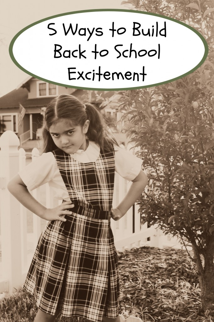 5 Ways to Foster Back to School Excitement