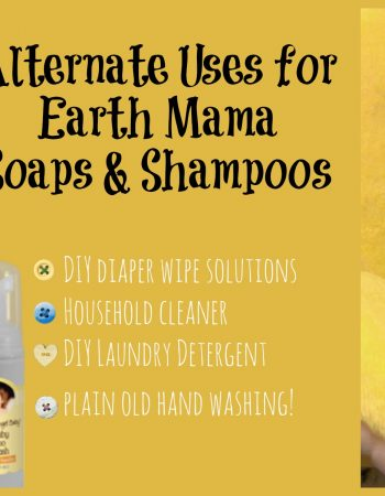 alternative uses for earth mama angel baby soaps and shampoos