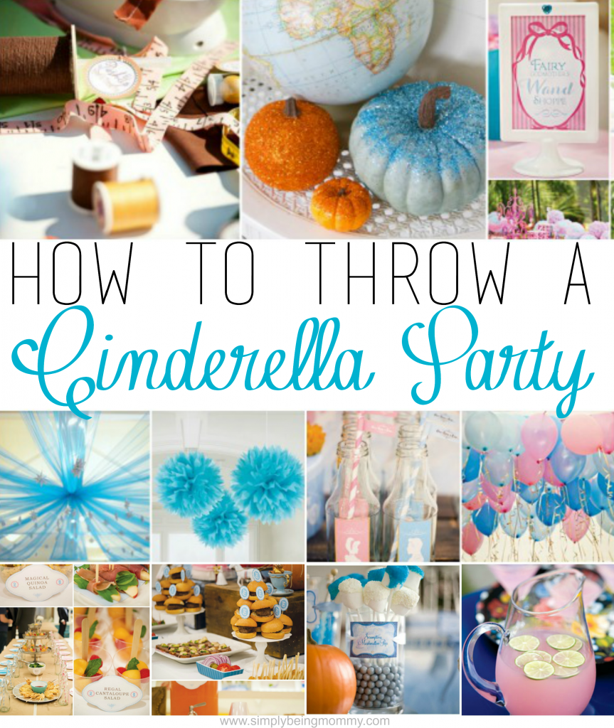 How To Throw A Cinderella Party Simply Being Mommy