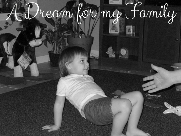 A Dream for my Family