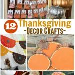 12 Thanksgiving Decor Crafts