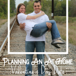 Planning an At-Home Valentine's Day Date