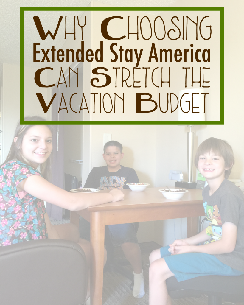why choosing extended stay america can stretch the vacation budget