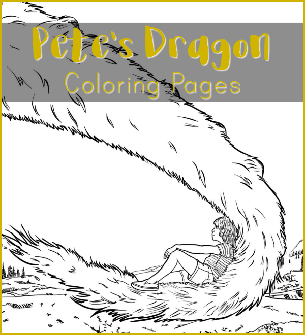 Pete\'s Dragon Coloring Pages | Simply Being Mommy