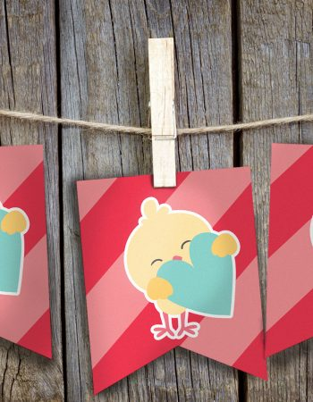 Throw up this cute Valentines Chick Banner for easy Valentine's Day decorations.