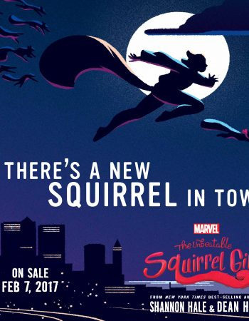 Learn more about The Unbeatable Squirrel Girl: Squirrel Meets World Book Giveaway and enter to win a pretty rad prize pack.