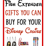 Fish Extender Gifts You Can Buy for Your Disney Cruise