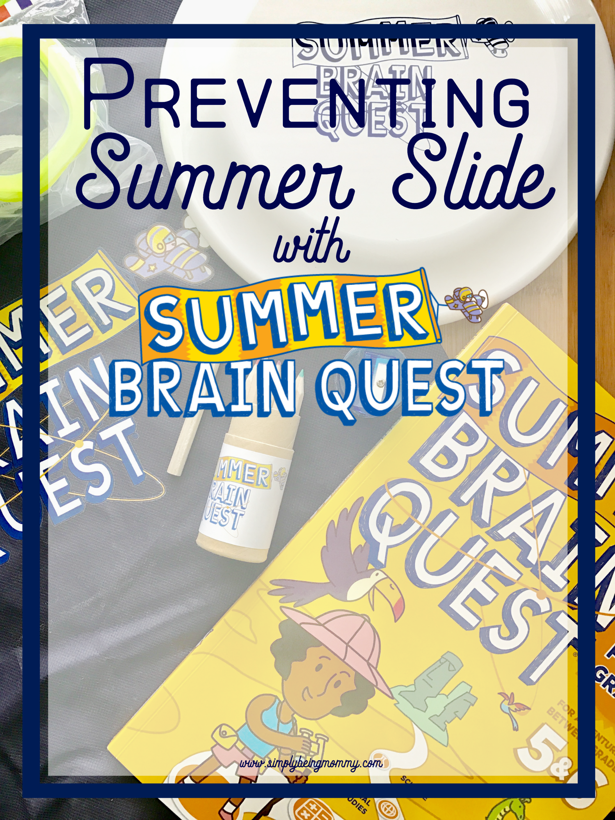 Preventing summer slide is so important for your children. Learn how you can use Summer Brain Quest to keep what they've learned through the summer.