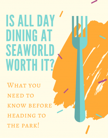 Is All Day Dining SeaWorld worth it? Here's everything you need to know before you head to the park.