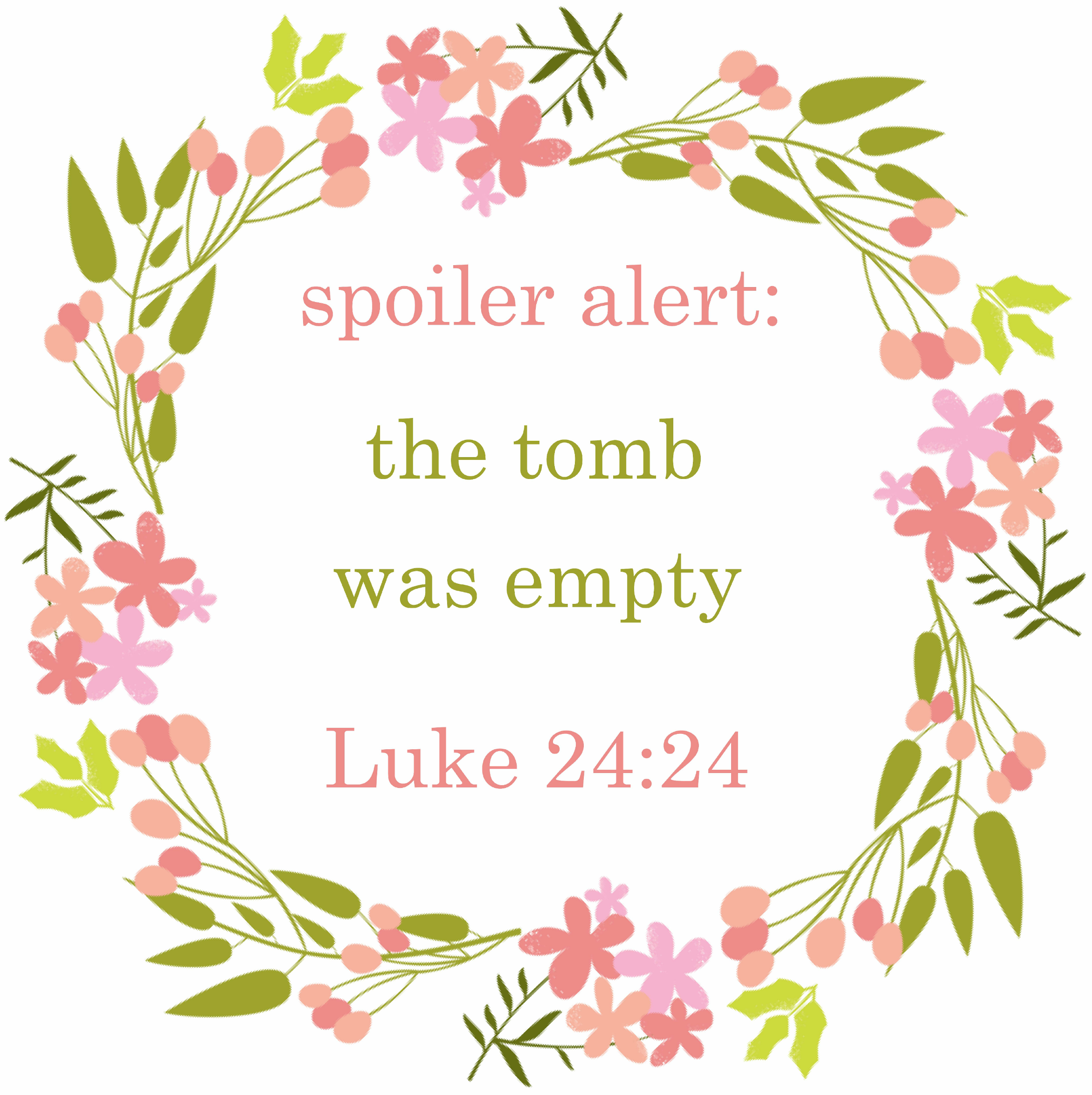 This Spoiler Alert The Tomb Was Empty printable makes the perfect Easter decor for your home.