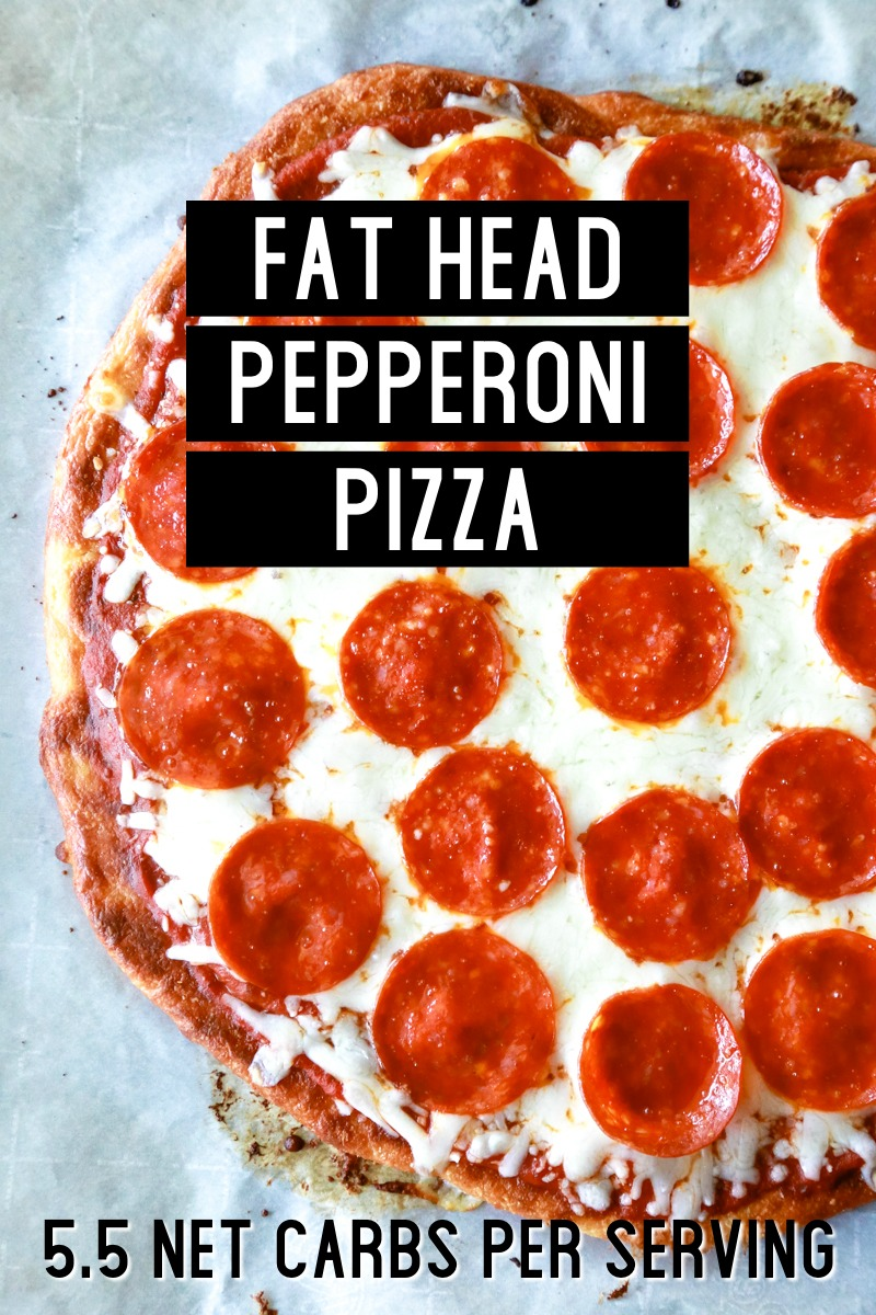 fat head pepperoni pizza