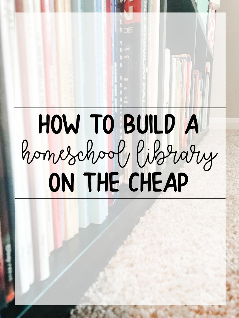 build a homeschool library on the cheap
